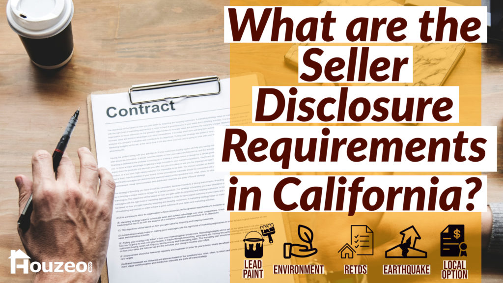 What are the Seller Disclosure Requirements in California?