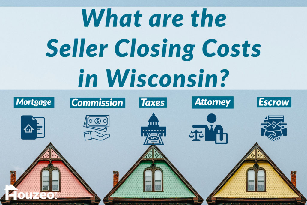 What are the Seller Closing Costs in Wisconsin?