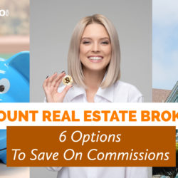 Discount Real Estate Brokers: 6 Options To Save On Commissions