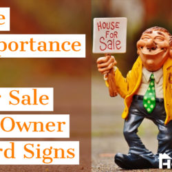 The Importance of For Sale By Owner Yard Signs