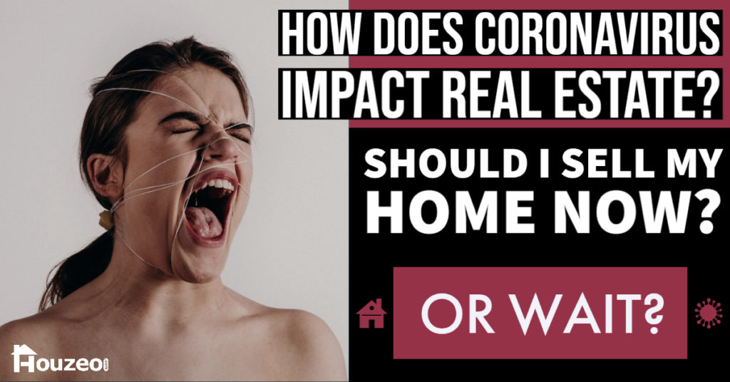 How does coronavirus effect real estate?
