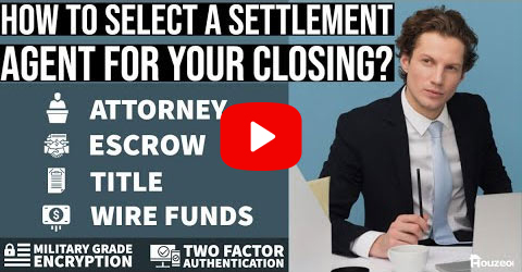 How to Select a Settlement Agent for Your Closing