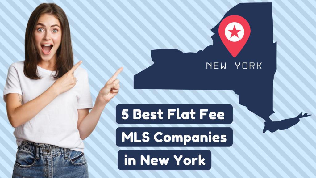 5 Best Flat Fee MLS Companies in New York
