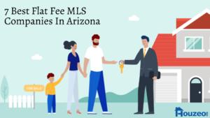7 Best Flat Fee MLS Companies In Arizona