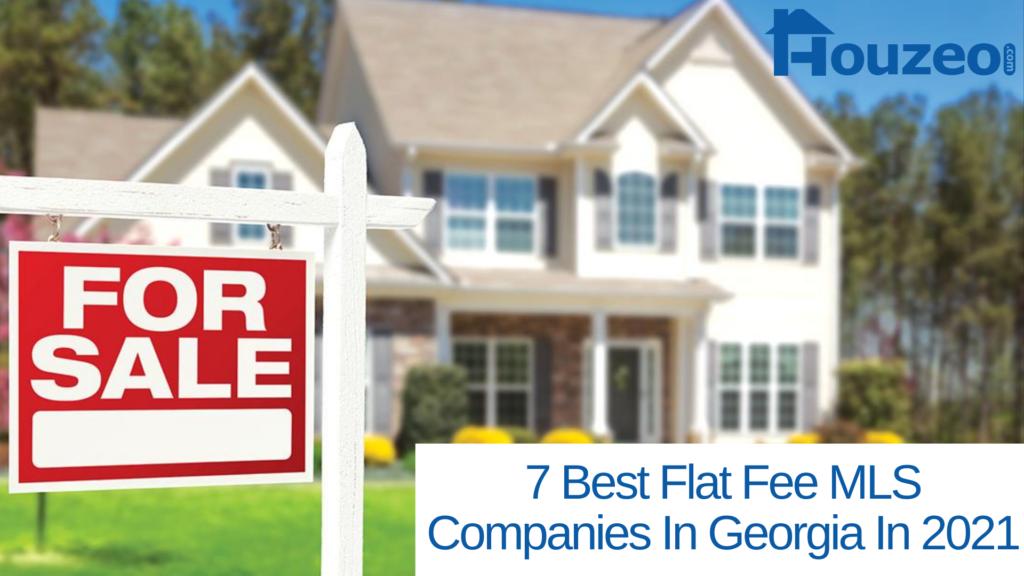 7 Best Flat Fee MLS Companies In Georgia