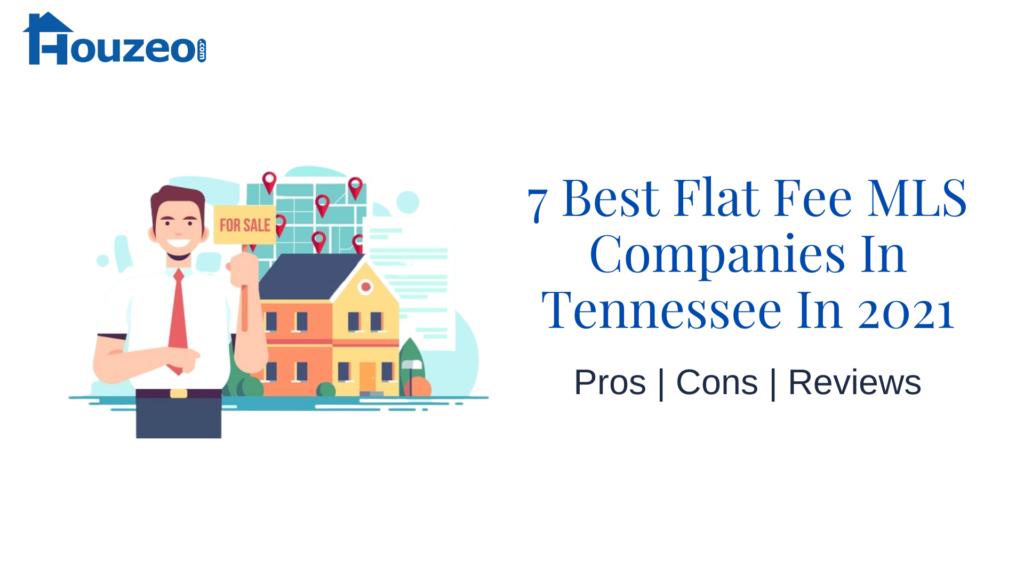 Best Flat Fee MLS Companies In Tennessee