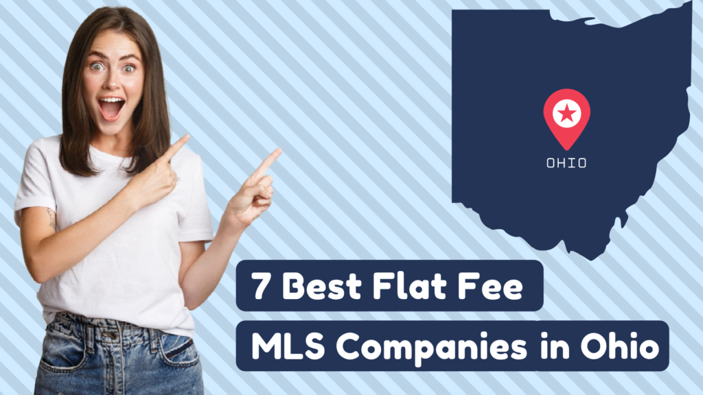7 Best Flat Fee MLS Companies in Ohio